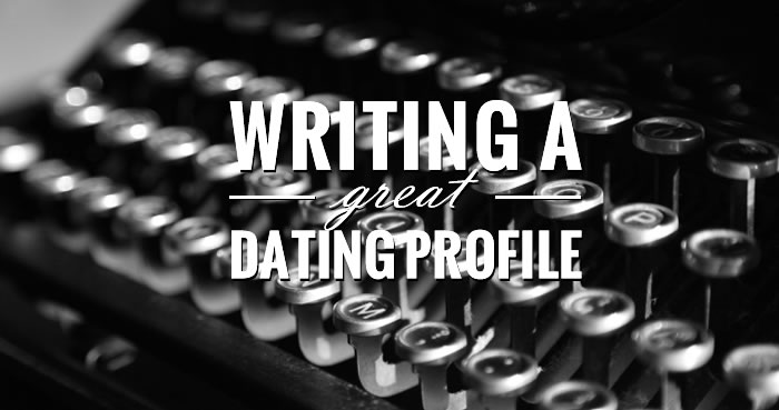 Writing a great online dating profile